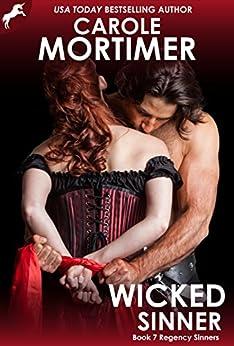 Wicked Sinner (Regency Sinners 7) by [Mortimer, Carole]