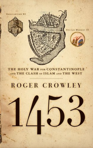1453: The Holy War for Constantinople and the Clash of Islam and the West (Best Walled Cities In Europe)