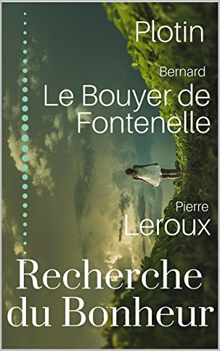 Amazon Com La Recherche Du Bonheur En 3 Livres Plotin