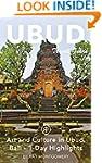Ubud Travel Guide (Unanchor) - Art an...