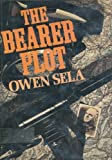 The Bearer Plot, Owen Sela, 0394485246
