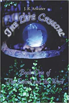 Book The Life Crystal: Book One of the Sword and the Word