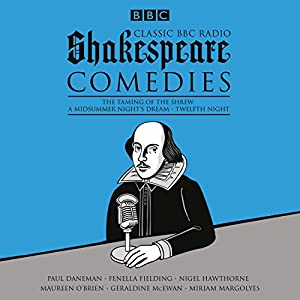 Classic BBC Radio Shakespeare: Comedies Radio/TV Program