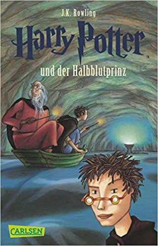 Harry Potter And The Half Blood Prince German Edition Rowling J K Fritz Klaus 9783551354068 Amazon Com Books