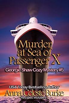 Murder at Sea of Passenger X Georgie Shaw Cozy Mystery #5 (Georgie Shaw Cozy Mystery Series) by [Burke, Anna Celeste]