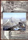 William Henry Jackson, Douglas Waitley, 0878423818