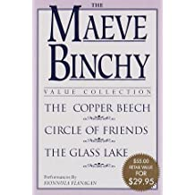 The Maeve Binchy Value Collection: The Copper Beech, Circle of Friends, and The Glass Lake