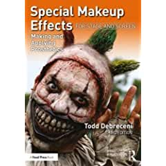 Special Makeup Effects for Stage and Screen: Making and Applying Prosthetics, 3rd Ed from Focal Press