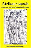 img - for Afrikan Genesis: Amazing Stories of Man's Beginnings book / textbook / text book