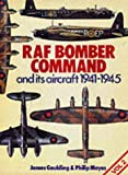 RAF Bomber Command and Its Aircraft, 1941-1945, J. Goulding and P. J. Moyes, 0711007888