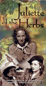 Juliette of the Herbs [VHS]