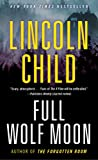 img - for Full Wolf Moon: A Novel (Jeremy Logan Series) book / textbook / text book