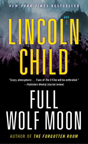 Full Wolf Moon: A Novel (Jeremy Logan Series Book 5)