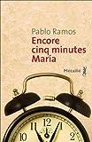 "Afficher ""Encore cinq minutes María"""