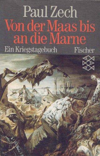 Von der Maas bis an die Marne: Ein Kriegstagebuch