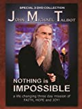 John Michael Talbot - Nothing Is Impossible - DVD
