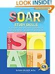 SOAR Study Skills; A Simple and Effic...