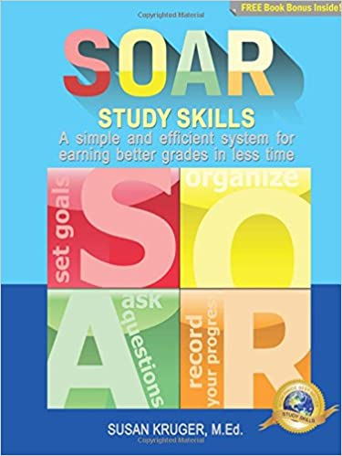 Kids Use Of Technology Soars >> Soar Study Skills A Simple And Efficient System For Getting Better