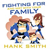 Kyпить Fighting For and Not with Your Family на Amazon.com