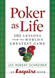 Poker As Life, Lee Robert Schreiber, 1588164616