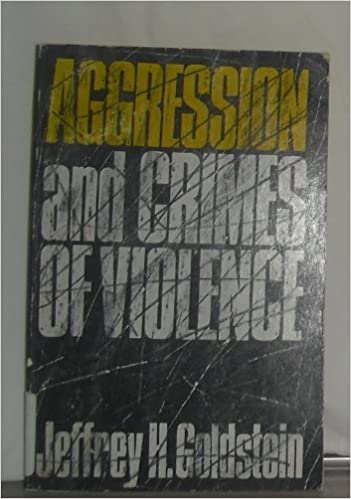 Aggression & Crimes of Violence