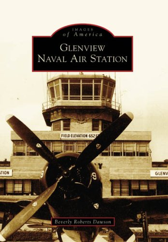 Glenview Naval Air Station (IL) (Images of - Training Station Naval