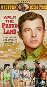 Walk the Proud Land [VHS]