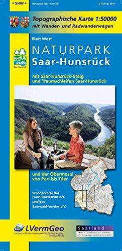 Naturpark Saar-Hunsrück, Blatt West mit Saar-Hunsrück-Steig, den Traumschleifen Saar-Hunsrückund der Obermosel von Perl bis Trier: Naturparkkarte ... Rheinland-Pfalz 1:50000 /1:100000