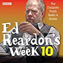 Ed Reardon's Week: Series 10: Six episodes of the BBC Radio 4 sitcom Radio/TV Program by Christopher Douglas, Andrew Nickolds Narrated by Christopher Douglas,  full cast