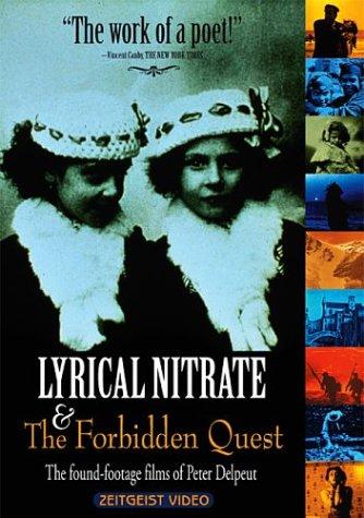 Lyrical Nitrate & The Forbidden Quest by Zeitgeist Films
