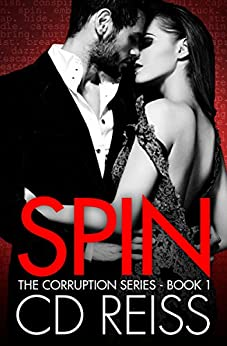 Spin (A Mafia Romance): Corruption Series #1 (The Corruption) by [Reiss, CD]