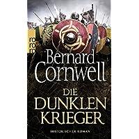 Die dunklen Krieger (Die Uhtred-Saga, Band 9)