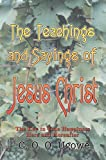 The Teachings and Sayings of Jesus Christ, C. O. O. Ugowe, 0595368417