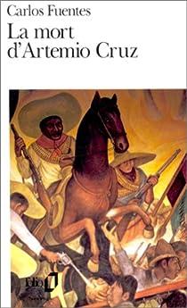 La Mort d'Artemio Cruz par Fuentes