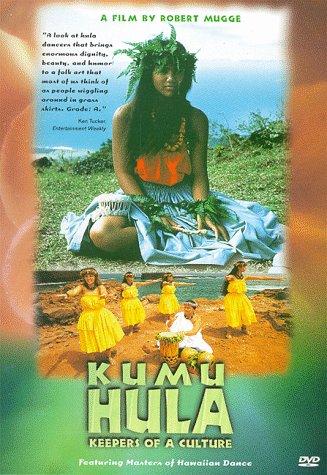 Kumu Hula: Keepers of a Culture ()