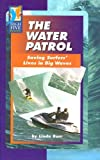 The Water Patrol, Linda Barr, 0736857397