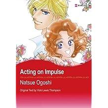 Acting On Impulse: Harlequin comics