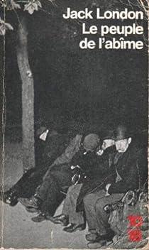Le peuple d'en bas ( Le peuple de l'abîme ) par London