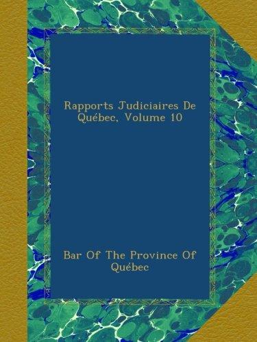 Rapports Judiciaires De Québec, Volume 10 pdf epub