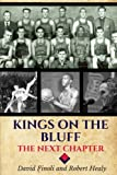 img - for Kings on the Bluff: The Next Chapter book / textbook / text book