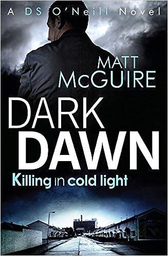 Dark Dawn (Ds ONeill Book 1)