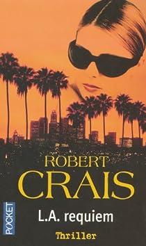 L.A. Requiem par Crais
