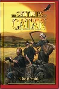 Amazon.com: The Settlers of Catan (9781611090819): Rebecca