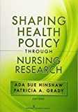 img - for Shaping Health Policy Through Nursing Research book / textbook / text book