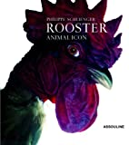 Rooster, Philippe Schlienger, 2843237416