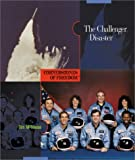 The Challenger Disaster, Tim McNeese, 0516242229