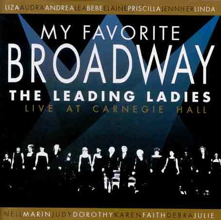 My Favorite Broadway: Leading Ladies
