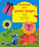 img - for Activit s pour petits doigts book / textbook / text book
