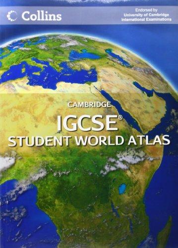 Cambridge IGCSE Student World Atlas (Igcse Geography)