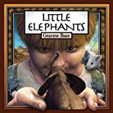 [ Little Elephants ] By Base, Graeme (Author) [ Sep - 2012 ] [ Hardcover ]
